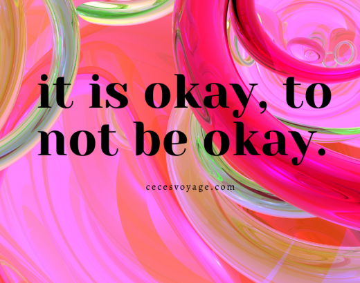 it is okay to not be okay. 1